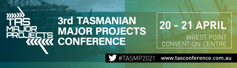 Tasmanian Major Projects Conference to Return in April