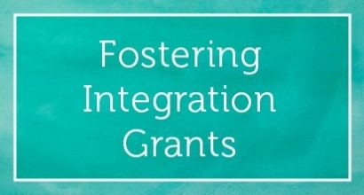 Fostering Integration Grants